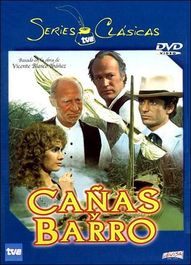 Cañas y barro (DVD S CAÑ), adaptació de la novel·la homònima de Vicente Blasco Ibáñez.