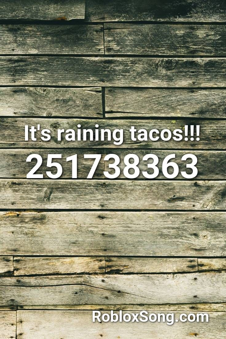 Pin By Christian Michaelsen On Concreto Expuesto Raining Tacos Roblox Tacos