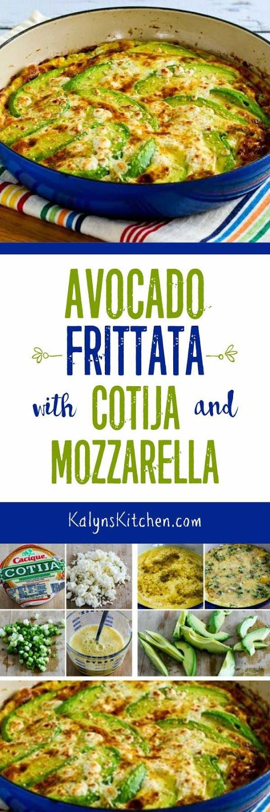 Avocado Frittata with Cotija and Mozzarella Cheese is perfect to make for Easter brunch or overnight guests, or just make it yourself when you need a special treat for breakfast! [found on KalynsKitchen.com]