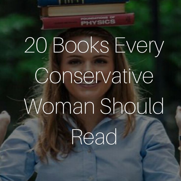 20 Books Every Conservative Woman Should Read