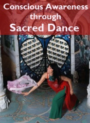 Conscious Awareness through Sacred Dance, a pathway to awareness through body, movement and language http://ow.ly/eLhIx