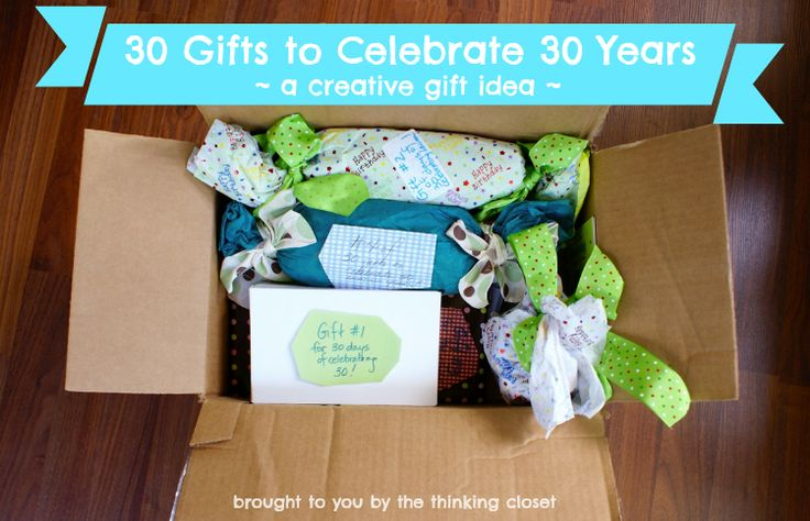 30 Gifts to Celebrate 30 Years | Creative gift idea via The Thinking Closet. Could do a week of gifts before D starts school, or weekly gifts for a new mom...