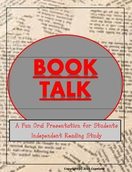 Say GOODBYE to boring book reports!Book talks can be fun and creative ways for students to express their enthusiasm for their reading.  This book talk package explains the benefits of book talks in the classroom, links to the curriculum, handout assignment, assessment rubric, peer assessment and students planning process sheets.