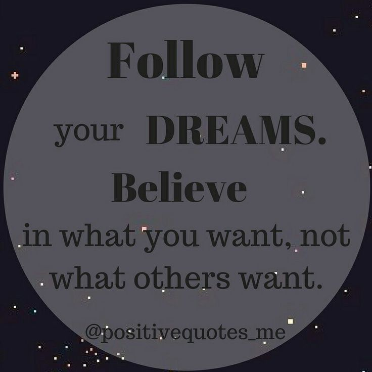 1000+ Follow Your Dreams Quotes On Pinterest