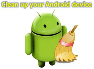 Top 5 Best Android Cleaner and Optimizer Apps for Android Smartphones