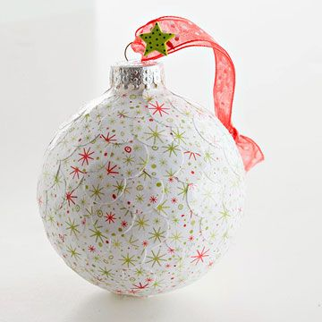 Decoupage Ornament - Embellish an ornament by covering it with decoupage glue, then adding bits of punched patterned paper. Brush remaining glue over the ornament and gently smooth to seal the paper. Allow the glue to dry before hanging.