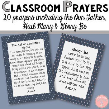 Pack of 20 Beautiful Catholic Classroom Prayers This pack of prayers includes:  - Our Father - Glory Be - Acts of Contrition - Hail Mary - The Apostles Creed - Gloria - Hail Holy Queen  ... and 13 other unique prayers to help students reflect on their learning and their relationship with God. These colorful A4 pages are perfect to be laminated and displayed or used regularly for prayer in the classroom.