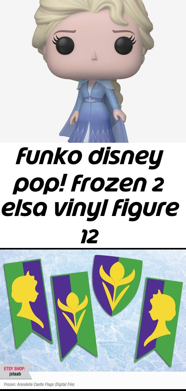 Funko Disney Pop Frozen 2 Elsa Vinyl Figure Frozen Party 11x17 Arendelle Castle Flags Digital File Kids Crocs Fun Lab Ligh Disney Pop Vinyl Figures Disney