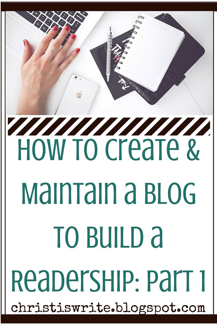 How to Create & Maintain a Blog to Build a Readership: Part 1 Tessa Emily Hall ~ Christ is Write #amwriting #writingtips #platform #readership #writingadvice #aspiringauthor #amblogging #pubtips #blogging