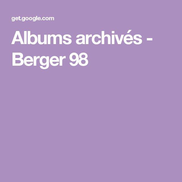 Albums archivés - Berger 98