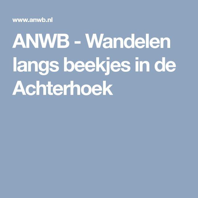ANWB - Wandelen langs beekjes in de Achterhoek