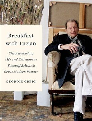 Breakfast with Lucien what a fascinating, complicated man