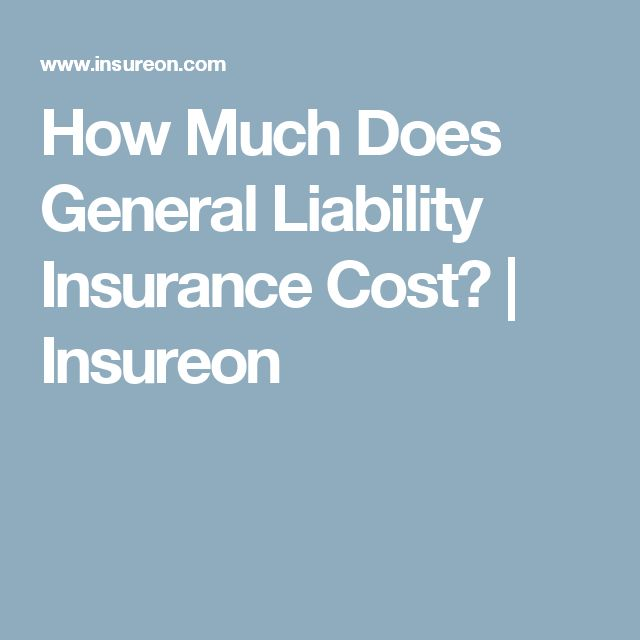 How Much Does General Liability Insurance Cost? | Insureon