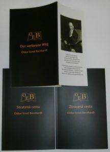 """Vo vydavateľstve Umelecko-duchovného združenia Fénix sme vydali knihu Oskara Ernsta Bernhardta """"Der verlorene Weg"""" v nemeckom originále, slovenskom (""""Stratená cesta"""") a českom (""""Ztracená cesta"""") preklade."""