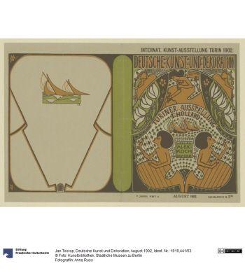 Deutsche Kunst und Dekoration, August 1902     Zeitschrift (Einband)      Jan Toorop (1858.12.20 - 1928.03.03, Den Haag), Herstellung, Entwerfer     1902      Buchdruck     Blattmaß: 28,5 x 42,2 cm      Ident.Nr. 1919,441/63