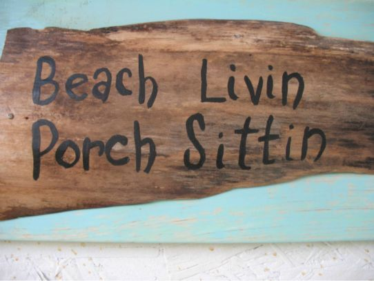 Driftwood sign distressed beach porch quote by LazyDazeRecycledArt