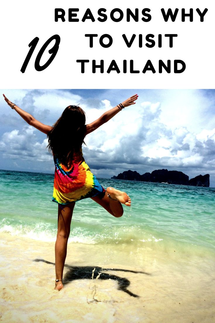 10 Reasons Why To Visit Thailand!