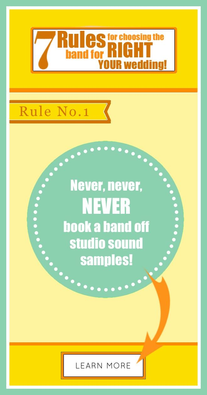 How to book the BEST band - NEVER book your wedding band off their website sound samples! Click to learn more >>