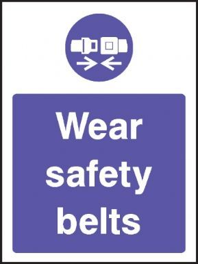 Wear safety belts warning sign