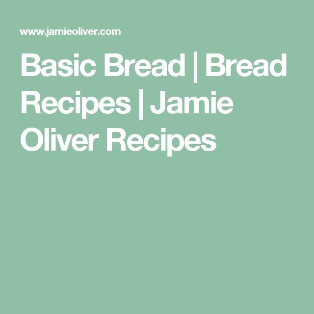 Basic Bread | Bread Recipes | Jamie Oliver Recipes