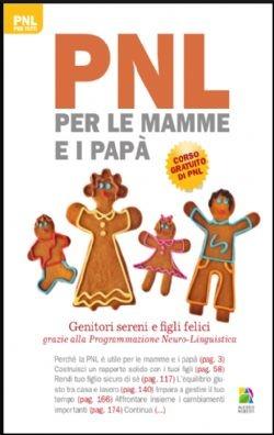PNL PER LE MAMME E I PAPA' - Alessio Roberti Editore