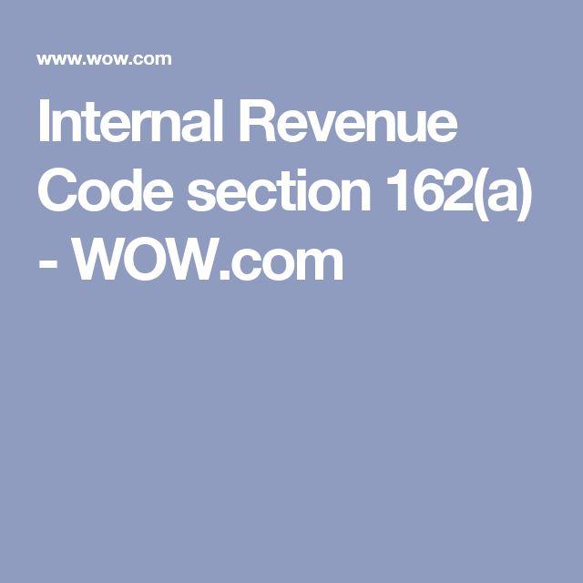 Internal Revenue Code section 162(a) - WOW.com