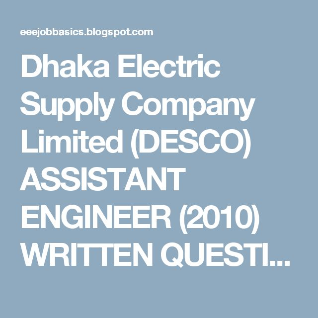 Dhaka Electric Supply Company Limited (DESCO) ASSISTANT ENGINEER (2010) WRITTEN QUESTION         |          EEE Job Preparation