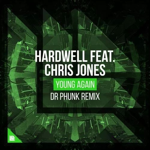 Stream/Listen/Download:Hardwell feat. Chris Jones – Young Again (Dr. Phunk Remix).mp3 More songs