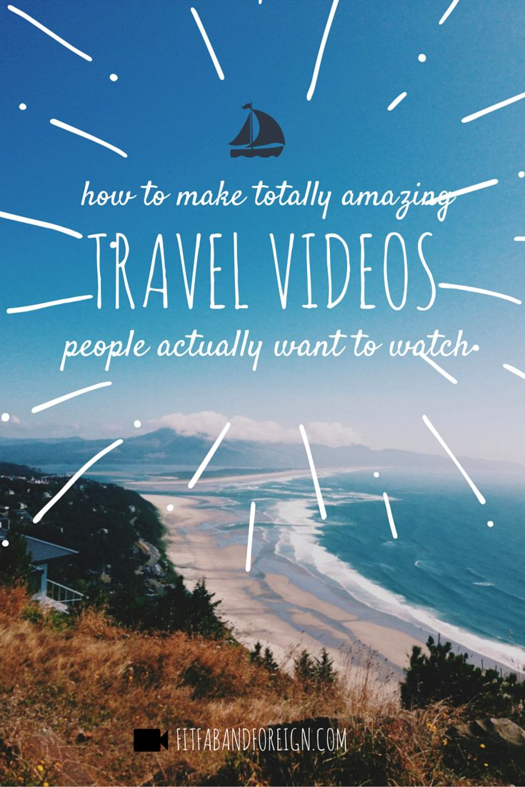 How To Shoot Travel Videos People Actually Want To Watch
