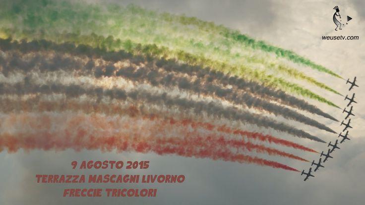 #weusetv #sticastami #Frecce #Tricolori - #Livorno, #Terrazza #Mascagni