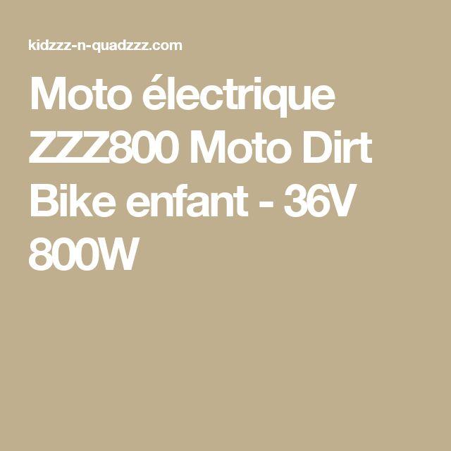 Moto électrique ZZZ800 Moto Dirt Bike enfant - 36V 800W