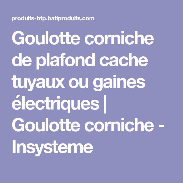 Goulotte corniche de plafond cache tuyaux ou gaines électriques   Goulotte corniche - Insysteme