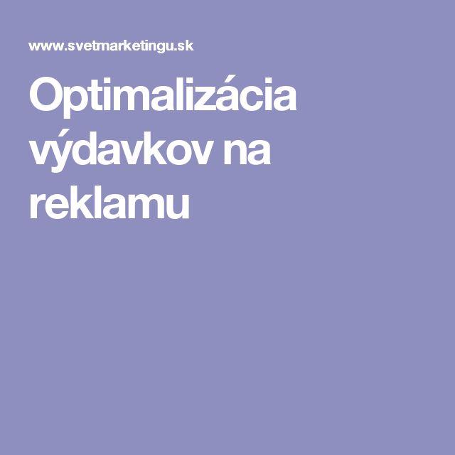 Optimalizácia výdavkov na reklamu