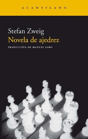 NOVELA DE AJEDREZ – Stefan Zweig