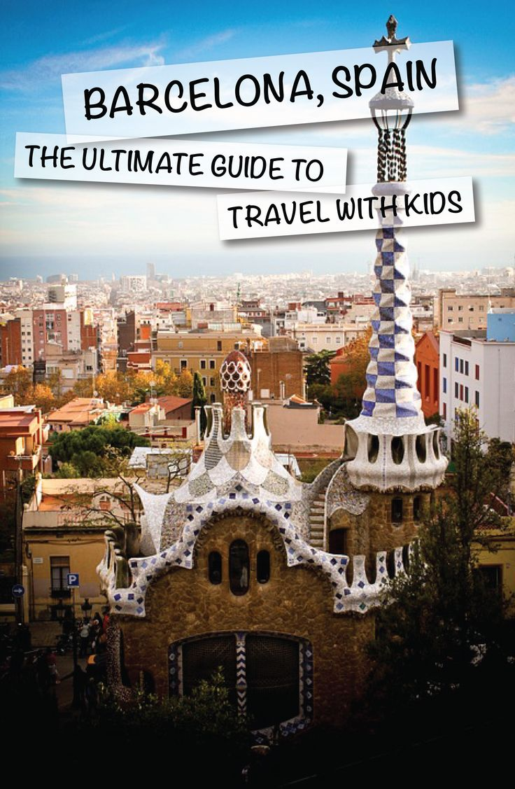 Barcelona, Spain – The Ultimate Guide with Kids