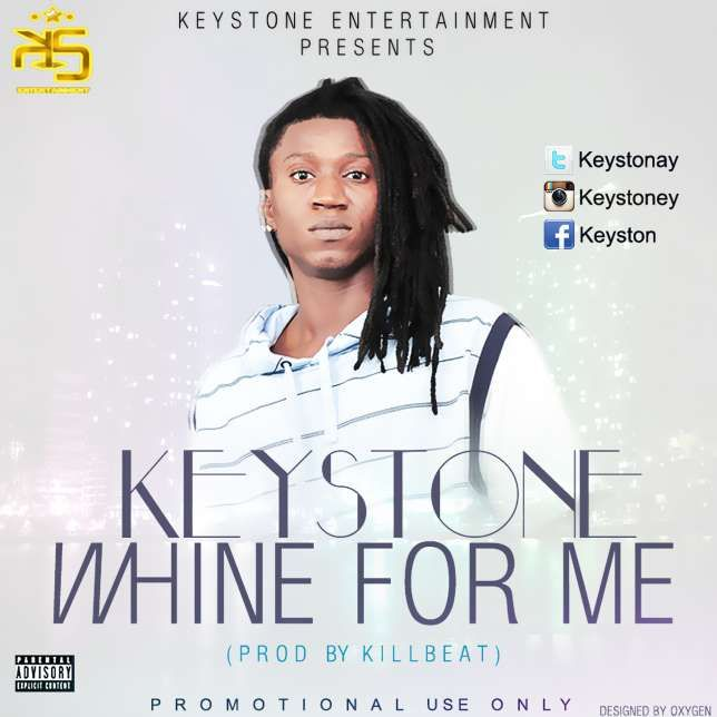 Keystone – Wine For Me (Prod. by Killbeatz) | buzzlure