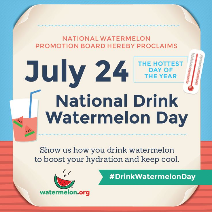 It's National Drink Watermelon Day!