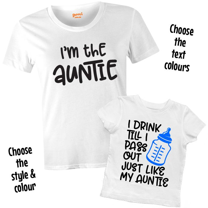 I'm the Auntie & I Drink Till I Pass Out T Shirt Set