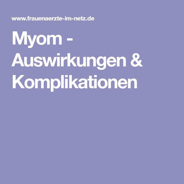 Myom - Auswirkungen & Komplikationen