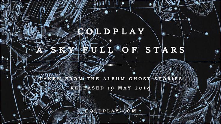 Coldplay - A Sky Full Of Stars  Cambiano ma restano sempre loro! da togliere il fiato!