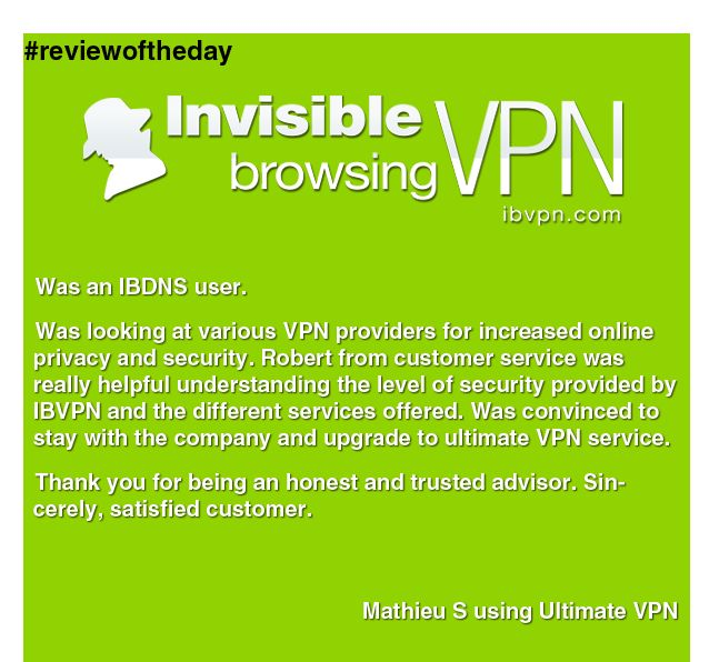 Mathieu made our day brighter! Thank you! #vpn #customerservice #reviewoftheday #happycustomer www.ibvpn.com