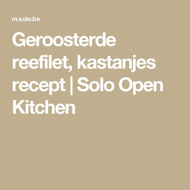 Geroosterde reefilet, kastanjes recept | Solo Open Kitchen
