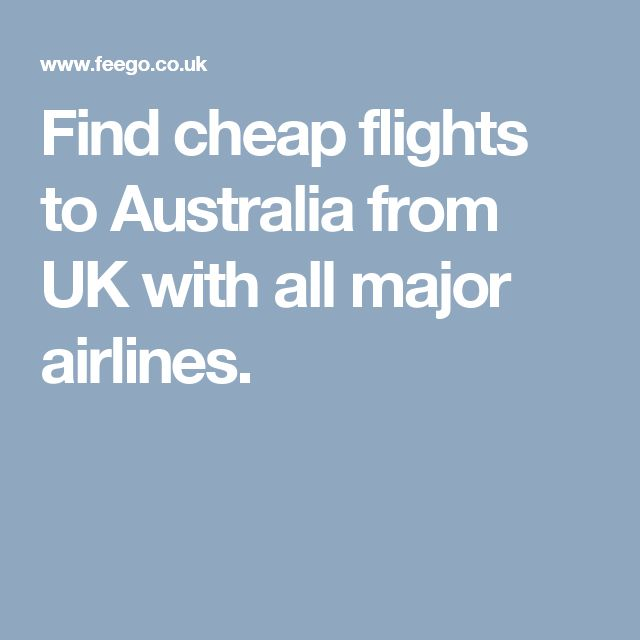 Find cheap flights to Australia from UK with all major airlines.