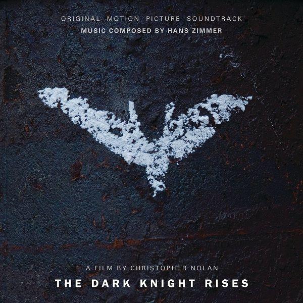 The Dark Knight Rises- The Original Motion Picture Soundtrack