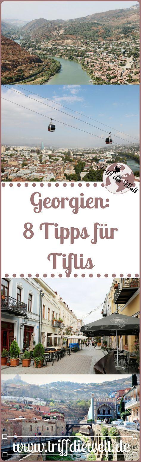 Tiflis (Tbilisi) ist die Hauptstadt von Georgien. Mit diesen Tiflis Tipps gewinnst du einen guten Eindruck der so vielseitigen Stadt im Wandel.