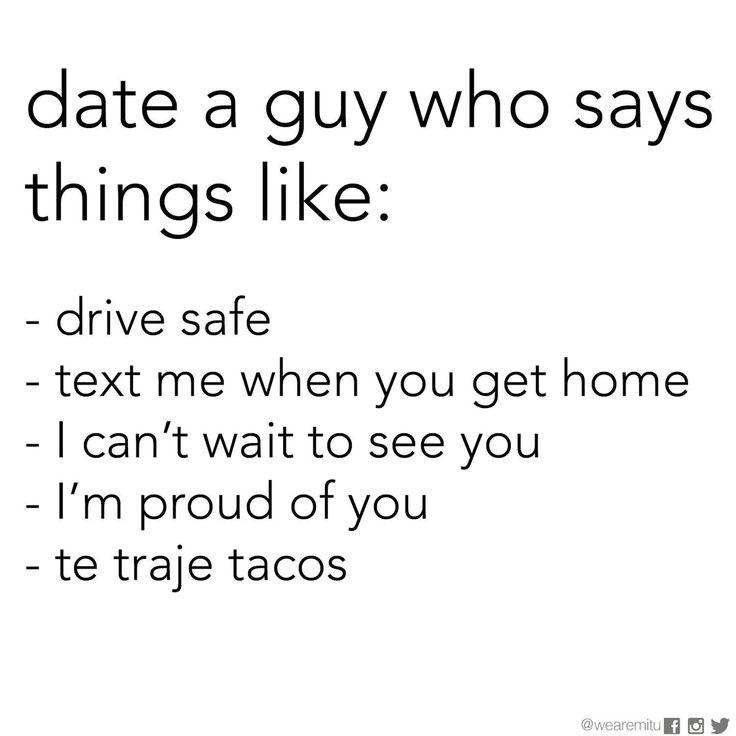 Perfect guy. Te traje tacos