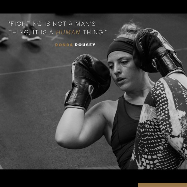 """Fighting is not a man's thing, it is a human thing.' - Rounda Rousey #femalefighter #mma #boxing #judo #muaythai"
