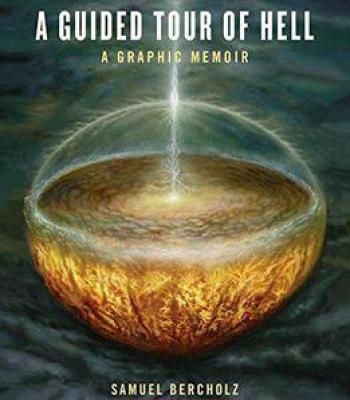 A Guided Tour Of Hell: A Graphic Memoir PDF