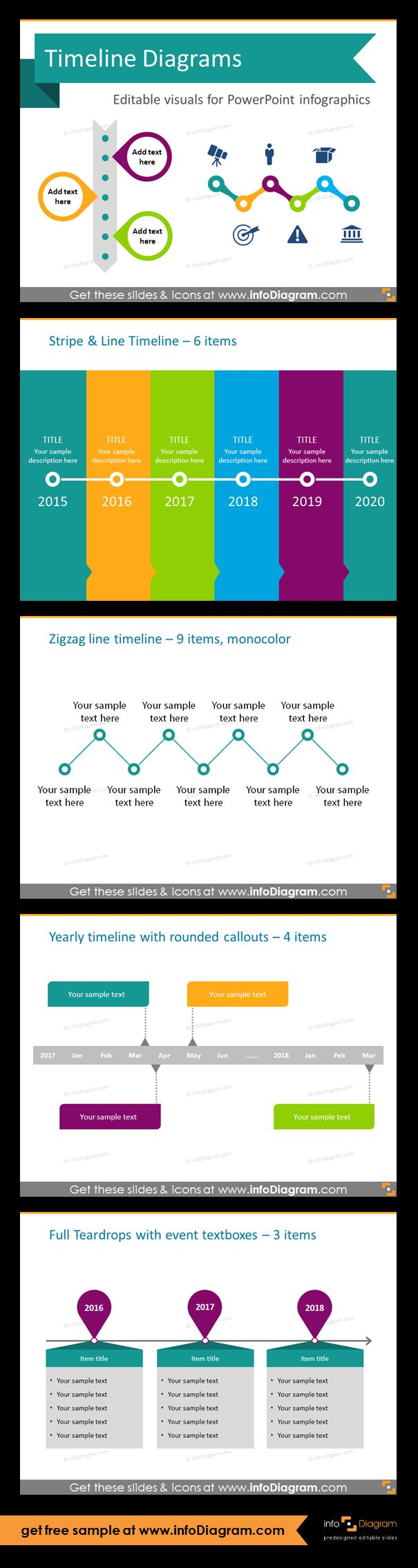 Template slides for Timeline diagrams and Time infographics. Editable PowerPoint graphics for showing history, agenda, linear process flow charts, project timelines, planning phases and roadmaps by modern infographics. Stripe and line, zigzag line, yearly and full teardrops style timelines. All icons and lists are fully editable, so you can adapt colors to you brand identity.