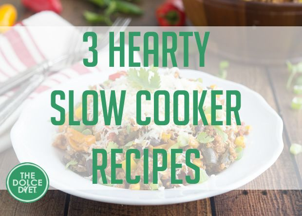 DOLCE LIFESTYLE: 3 Hearty Slow Cooker Recipes Break out your Crock-Pots! Here are three delicious recipes that are sure to be a big hit when the family sit